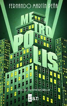 libro metropolis fantcast libro quot metr 211 polis quot