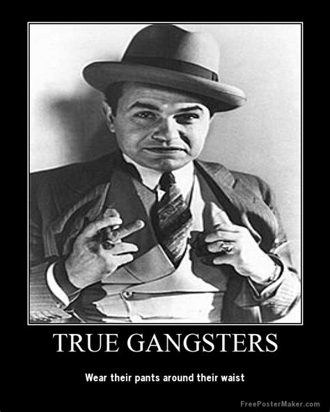 Real Gangster Meme - 40 best gangsters images on pinterest