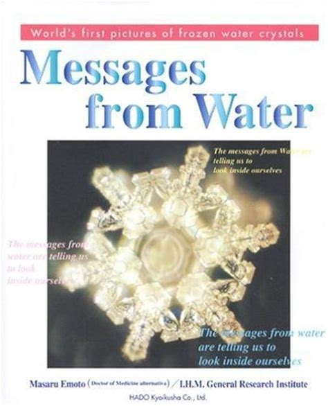 Pdf Messages Water Masaru Emoto by Masaru Emoto Water Crystals I All His Books That I Ve