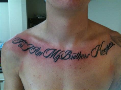 im my brothers keeper tattoos quot for i am my brothers keeper quot chest pictures at