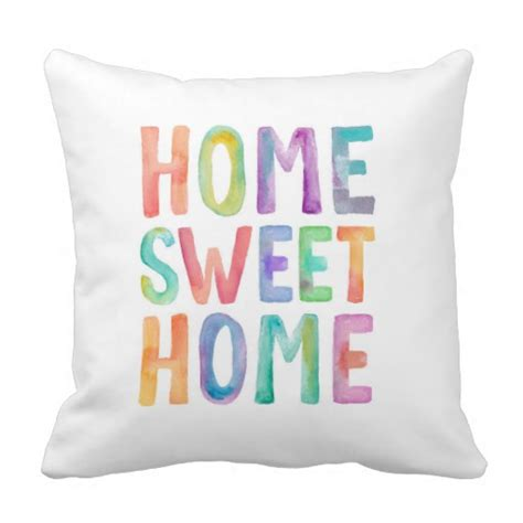 sweet home best pillow home sweet home watercolor pillow zazzle