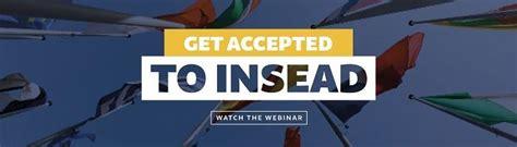 Insead Mba Info by Insead Mba Essay Tips Deadlines Insead