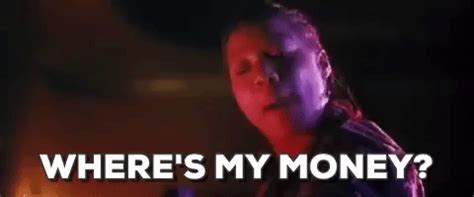 Pay Me My Money Meme - wheres my money gifs find share on giphy