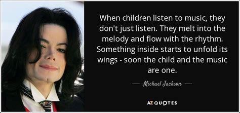 michael jackson quote  children listen    dont  listen