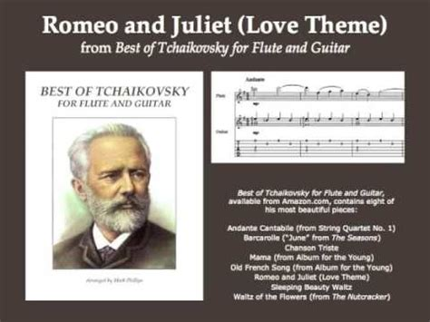 theme from romeo and juliet youtube tchaikovsky s quot romeo and juliet love theme quot for flute