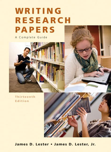 writing research papers lester lester writing research papers a complete guide with new
