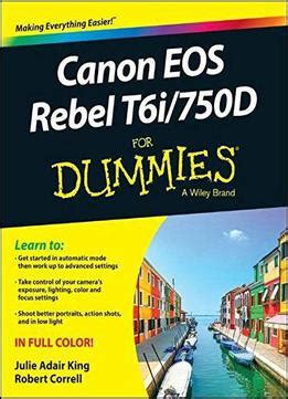 cannon books canon eos rebel t6i 750d for dummies pdf books library land