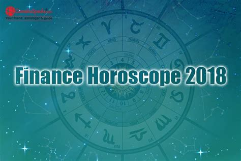 finance horoscope 2018 finance 2018 predictions