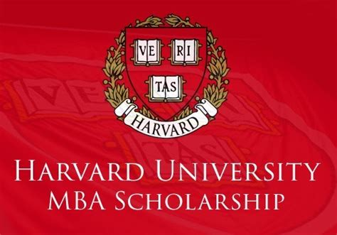 Mba Offer Scholarships by Harvard Mba Scholarship 2017 How To Apply