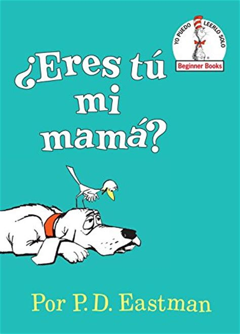 eres mi mama bright 0375815058 books dvds the eric carle museum of picture book art