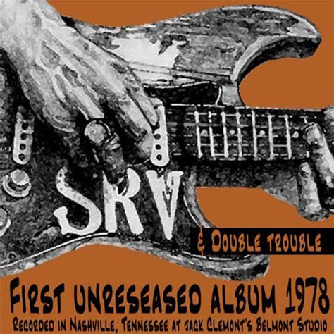 stevie ray vaughan double trouble  nashville  unreleased album  bootleg