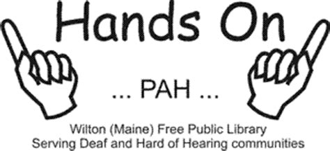 A Place About A Deaf Family On Pah Program At The Wilton Free Library