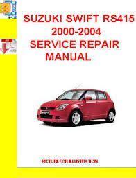 auto manual repair 2001 suzuki swift electronic toll collection suzuki swift rs415 service repair manual download download suzuki service manual