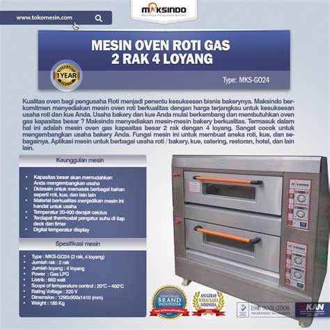 Oven Roti Maksindo mesin oven roti gas 2 rak 4 loyang go24 toko mesin