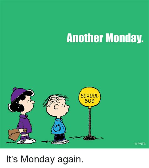 Monday School Meme - 25 best memes about monday again monday again memes