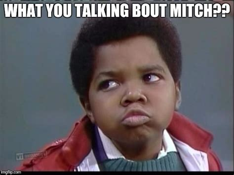 Whatcha Talkin Bout Willis Meme - whatcha talkin bout willis meme 28 images meme maker