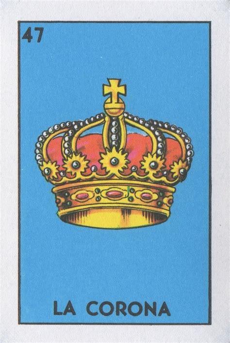 la corona la corona lone quixote loteria art mexicanbingo loteria corona