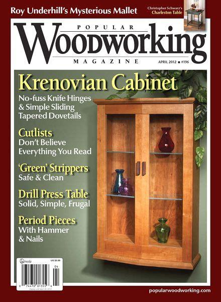 best woodworking magazine popular woodworking 196 2012 pdf magazine