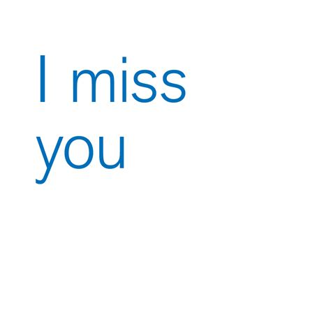 I Miss You Quotes Best Quotes Of The Day I Miss You Quotes