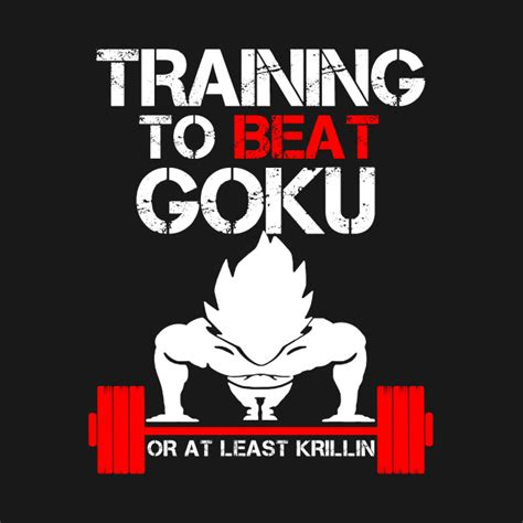 Beat Goku to beat goku or at least krillin vegeta
