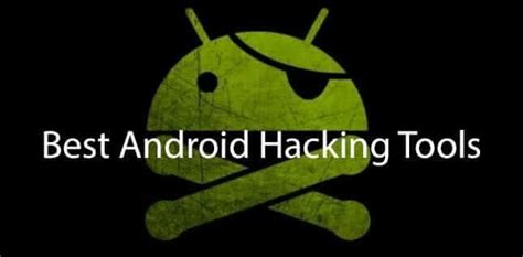 android hacker best android hacking apps android mobile ios hackandtricks