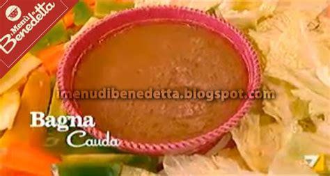 menu con bagna cauda bagna cauda la ricetta di benedetta parodi