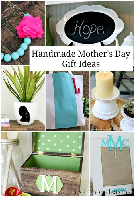 Handmade Mothers Day Presents - 10 handmade s day gifts uncommon designs