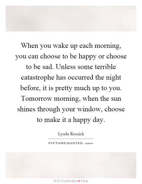 up but happy quotes waking up happy quotes www pixshark images
