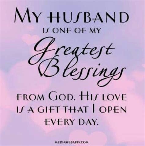 Birthday Quotes Thanking God Thank You God For Blessing Me My Husband Is Awesome