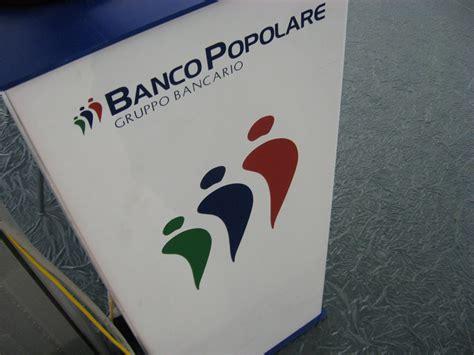 banco popolare obbligazioni quotazioni banco popolare lancia bond a tasso variabile scadenza 2022