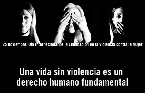 imagenes reflexivas sobre el maltrato a la mujer 9 d 237 a de la eliminaci 243 n de la violencia contra la mujer