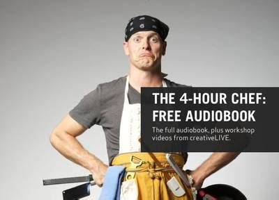the 4 hour chef the tim ferriss the 4 hour chef audiobook