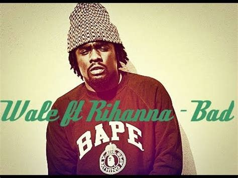 Bad Remix by Bad Wale Rihanna Images