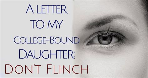 College Bound Letter don t flinch a letter to my college bound