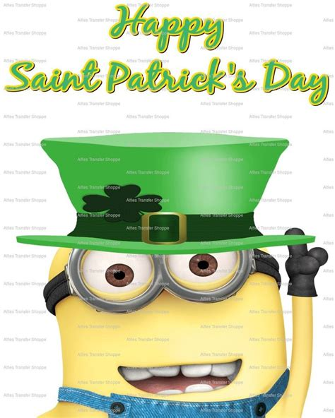 st s day minion pics 51 best images about st s day on luck of the happy and