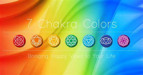chakra colors 7 chakra colors meanings the complete guide to chakras