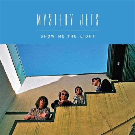 transgressive mystery jets show me the light out now
