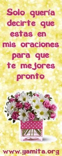 imagenes de que te recuperes pronto amiga feliz d 237 a on pinterest frases mother s day and