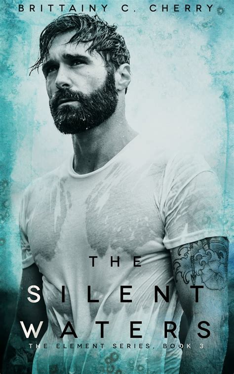 new release the silent waters by brittainy c cherry