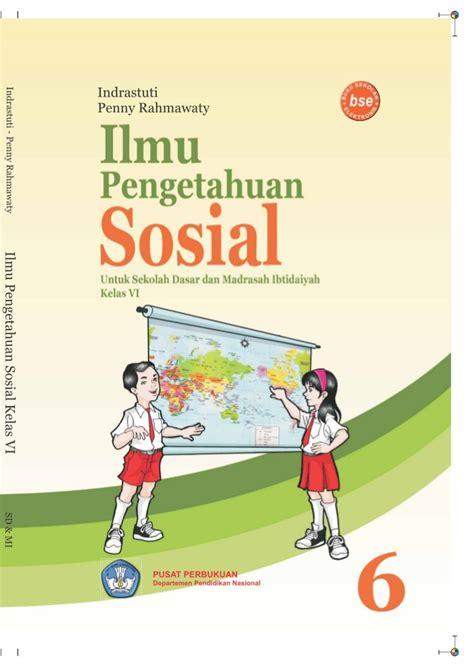 Ips Pengetahuan Sosial 5 Sd kelas vi sd ips indrastuti