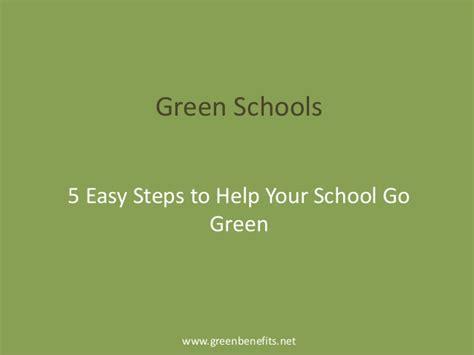 Alliz Go To School Green green schools 5 easy steps to help your school go green