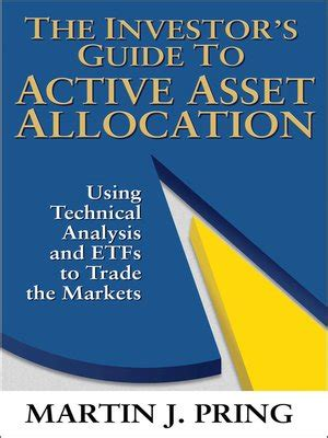 Ebook How To Be A Sector Investor the investor s guide to active asset allocation by martin pring 183 overdrive ebooks audiobooks