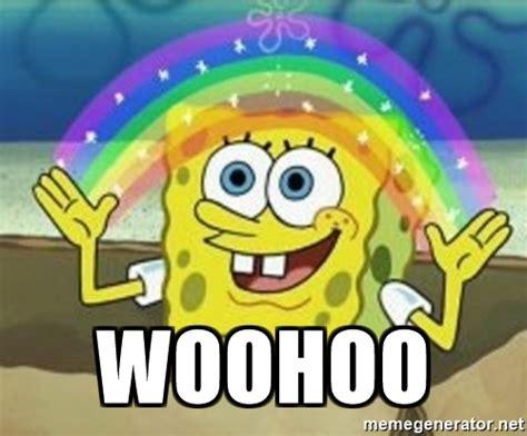 Woohoo Meme - woohoo spongebob meme generator