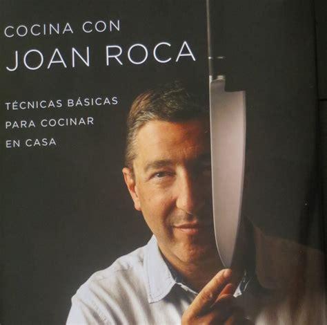 cocina con joan roca jugando con fogones libro cocina con joan roca jugando con fogones