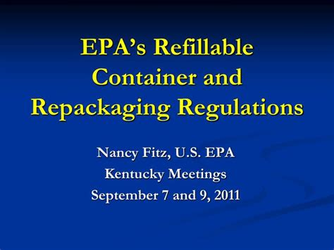 epa s ppt epa s refillable container and repackaging