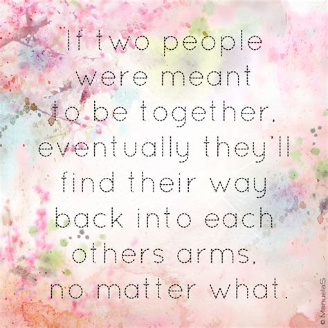 meant to be quotes if two are meant to be together quotes quotesgram