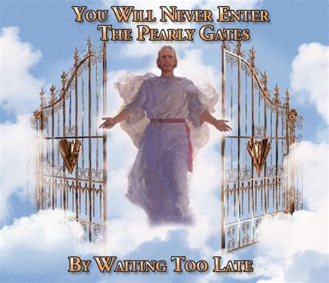The Gate Of Your 17 best images about heaven on jokes god and