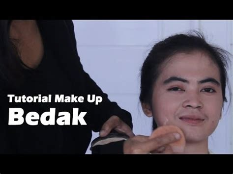 tutorial make up natural sehari2 tutorial make up natural indonesia bagian 1 bedak youtube