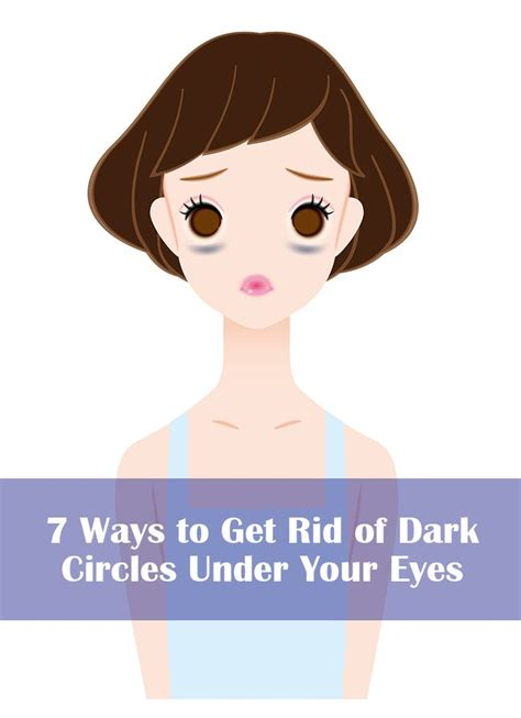 7 Tips On Getting Rid Of Circles Your by 151 Best Healthy Skin Images On Healthy Skin