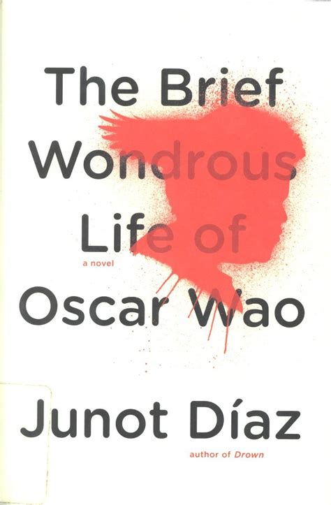 the brief wondrous life the brief wondrous life of oscar wao xi an s og